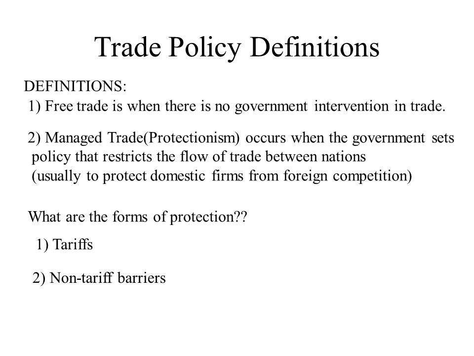 Trade Policy Definitions