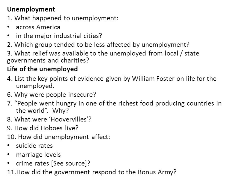 Unemployment 1. What happened to unemployment: across America. in the major industrial cities