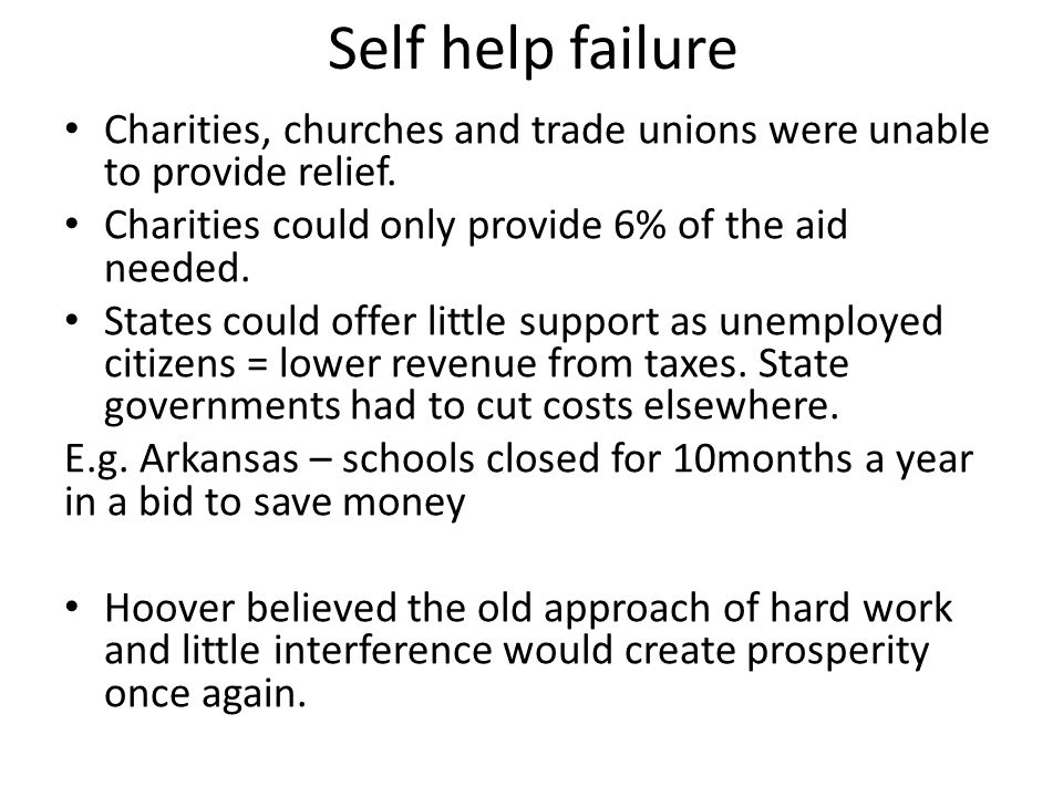 Self help failure Charities, churches and trade unions were unable to provide relief. Charities could only provide 6% of the aid needed.