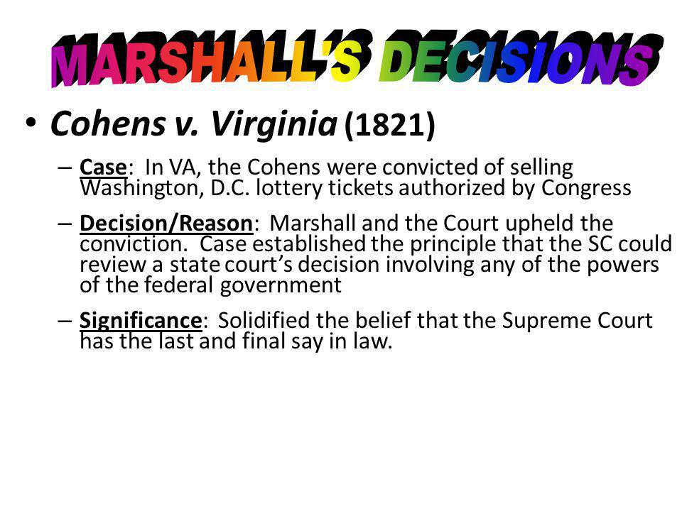 Cohens v. Virginia (1821) MARSHALL S DECISIONS