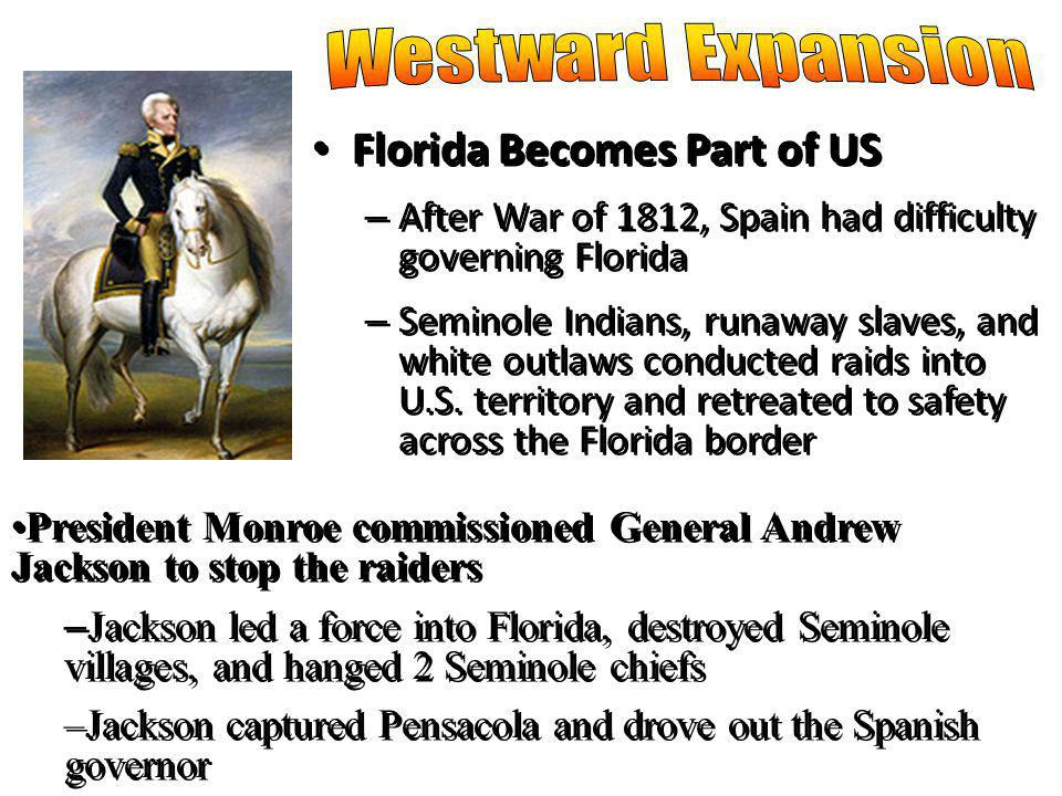 Westward Expansion Florida Becomes Part of US