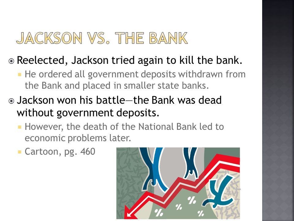Jackson vs. the Bank Reelected, Jackson tried again to kill the bank.
