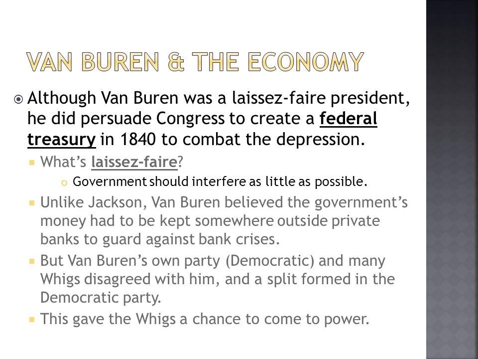 Van Buren & the Economy