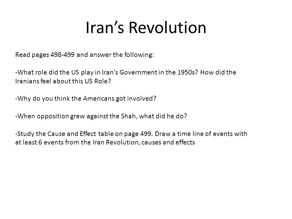 Iran's Revolution Read pages 498-499 and answer the following: