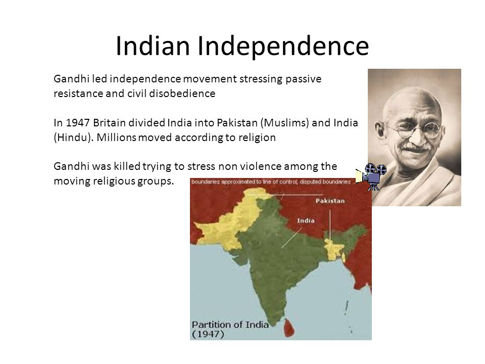 Indian Independence Gandhi led independence movement stressing passive resistance and civil disobedience.