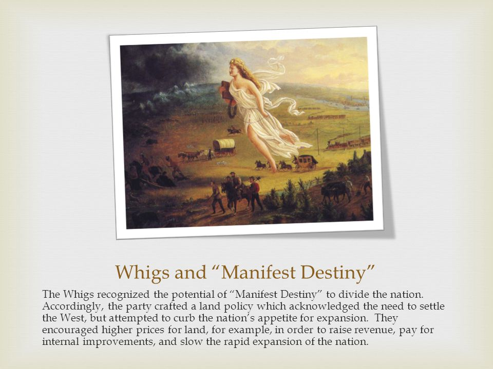 Whigs and Manifest Destiny
