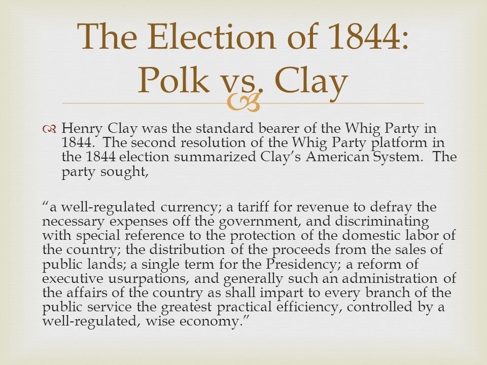 The Election of 1844: Polk vs. Clay