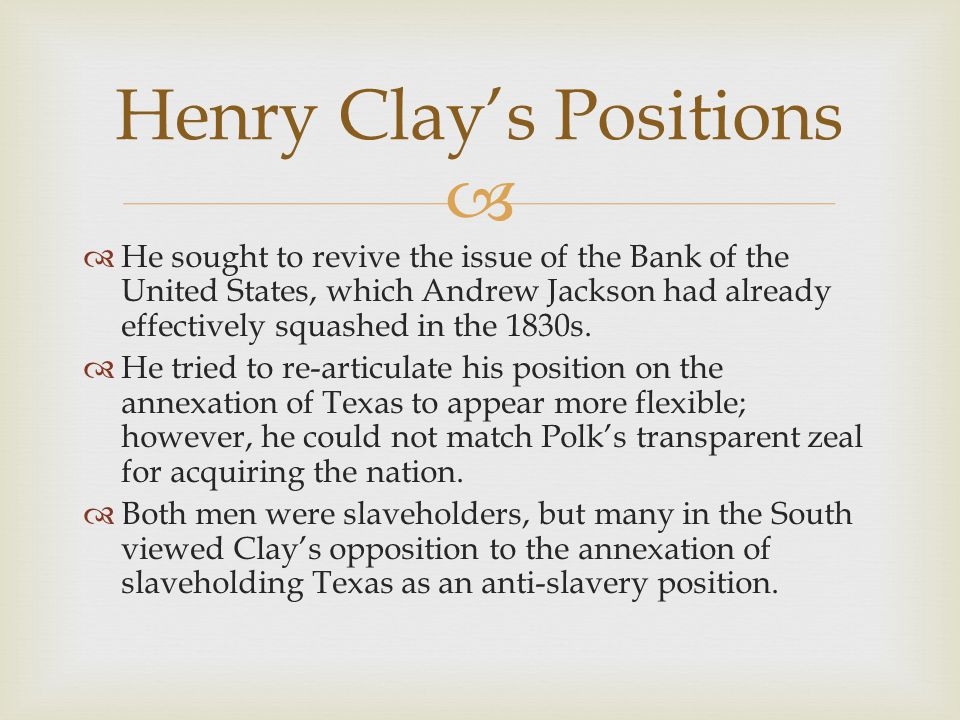Henry Clay's Positions