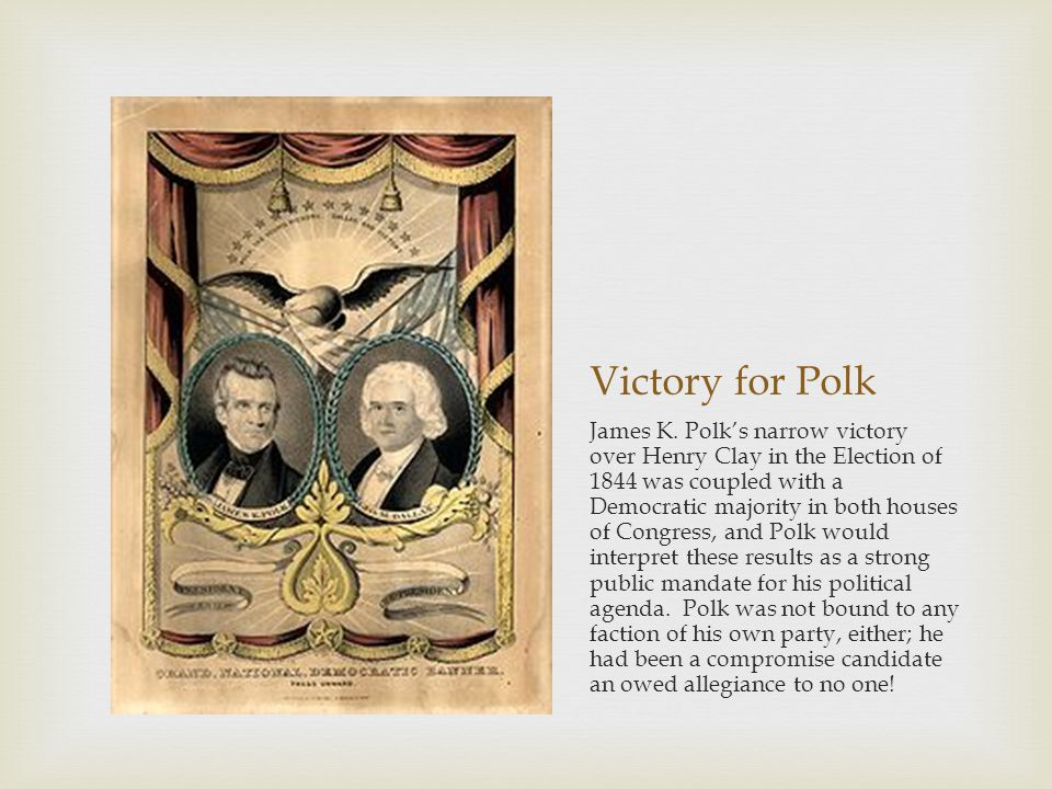 Victory for Polk
