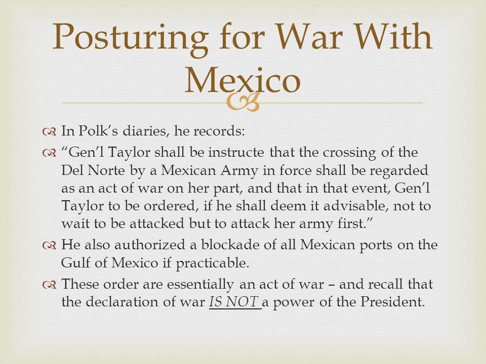 Posturing for War With Mexico