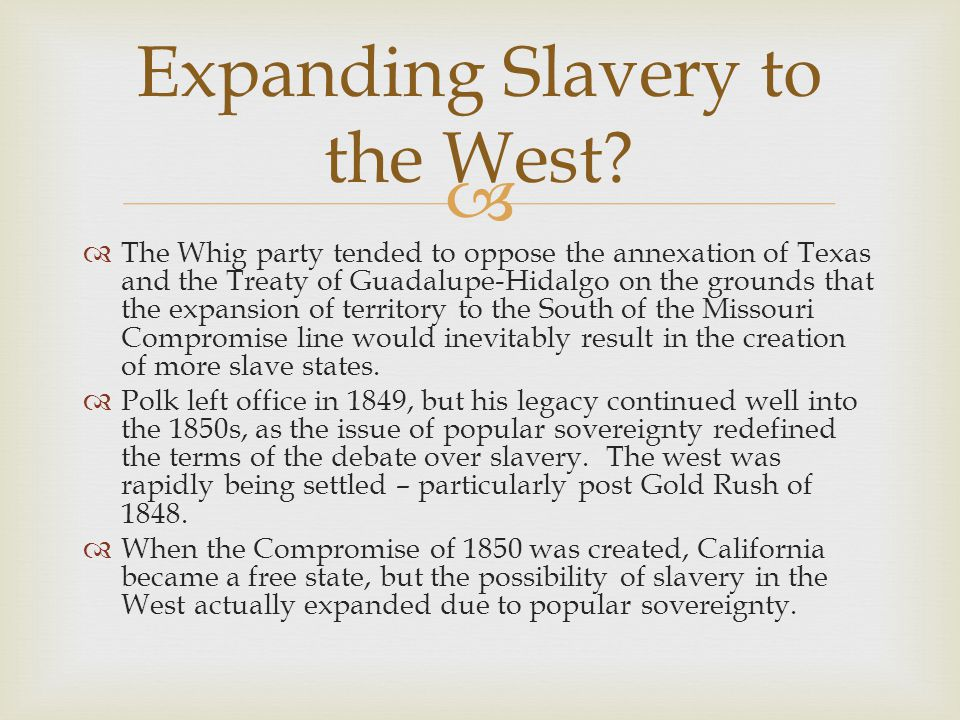 Expanding Slavery to the West
