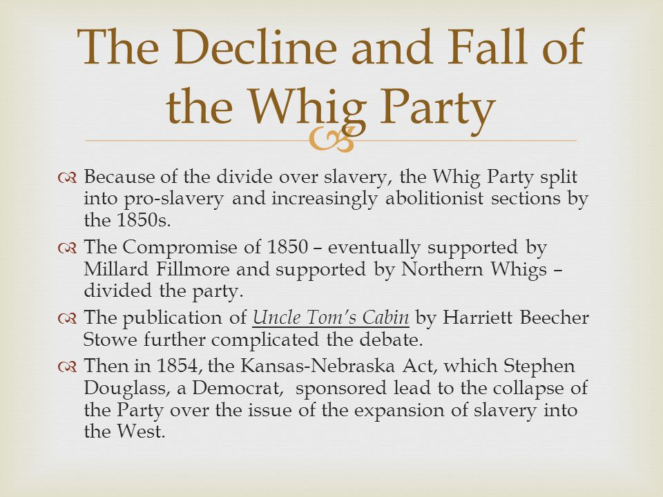 The Decline and Fall of the Whig Party