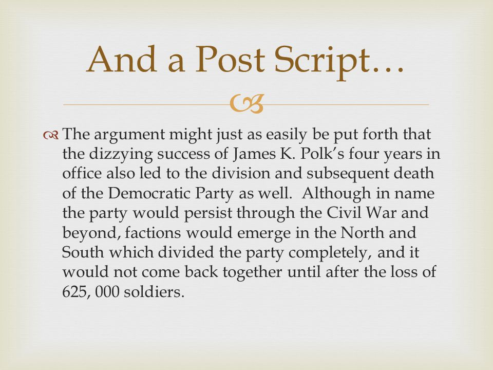 And a Post Script…