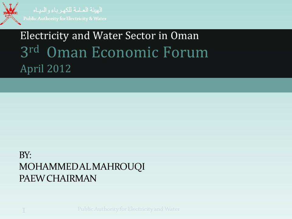by: Mohammed Al Mahrouqi PAEW Chairman