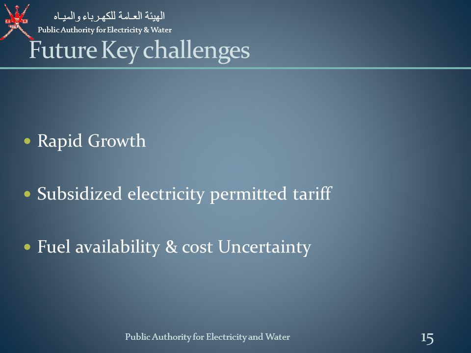 Future Key challenges Rapid Growth