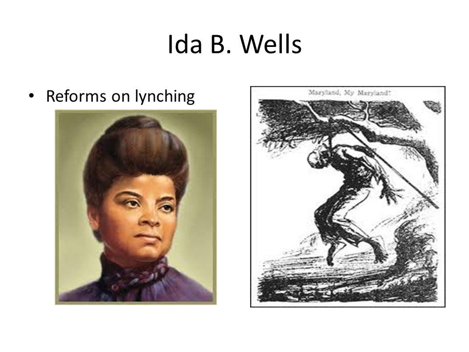 Ida B. Wells Reforms on lynching