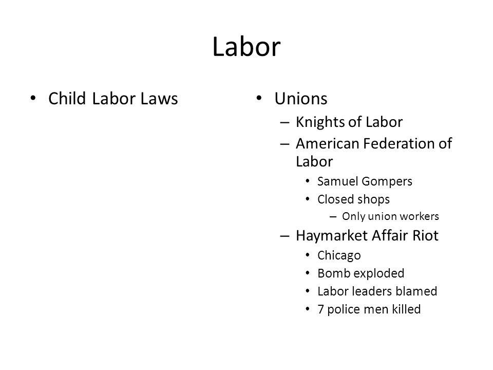 Labor Child Labor Laws Unions Knights of Labor