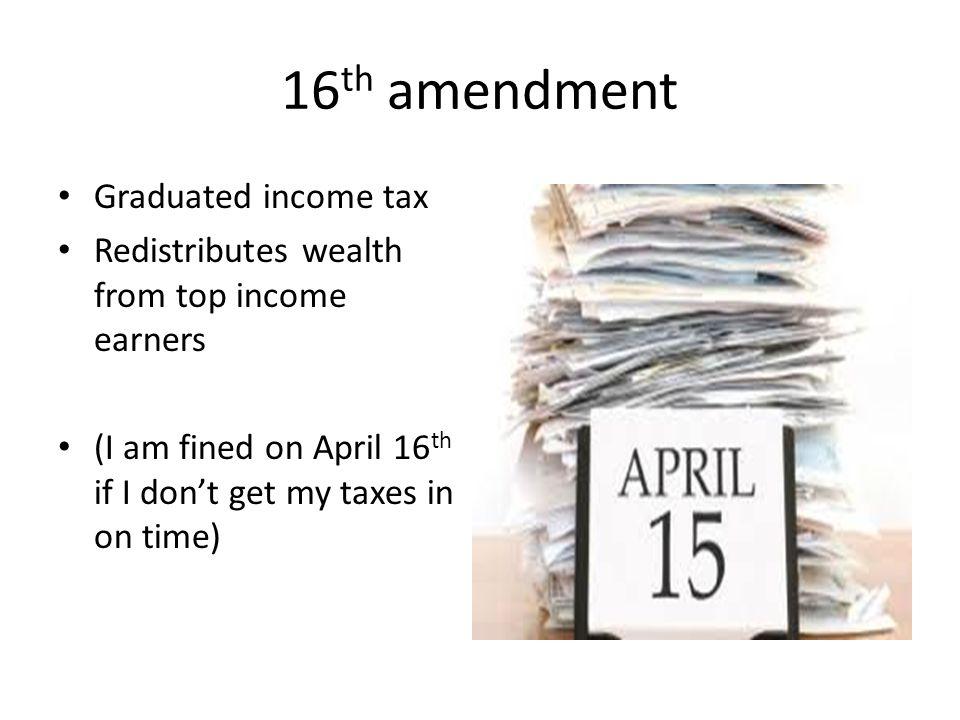 16th amendment Graduated income tax