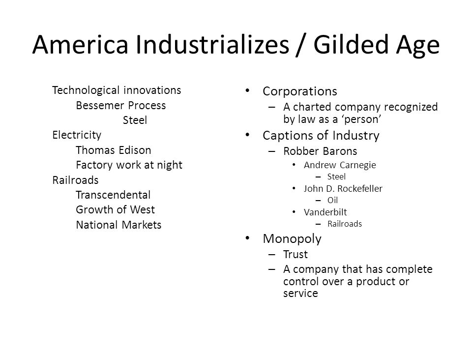 America Industrializes / Gilded Age