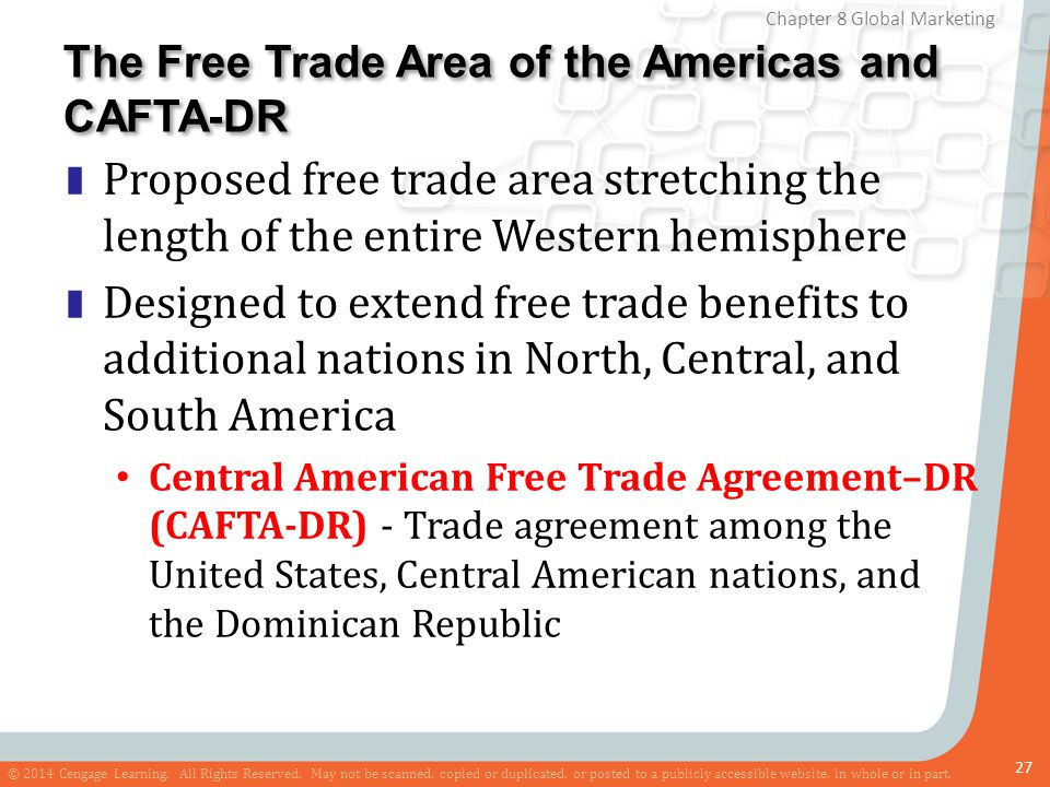 The Free Trade Area of the Americas and CAFTA-DR