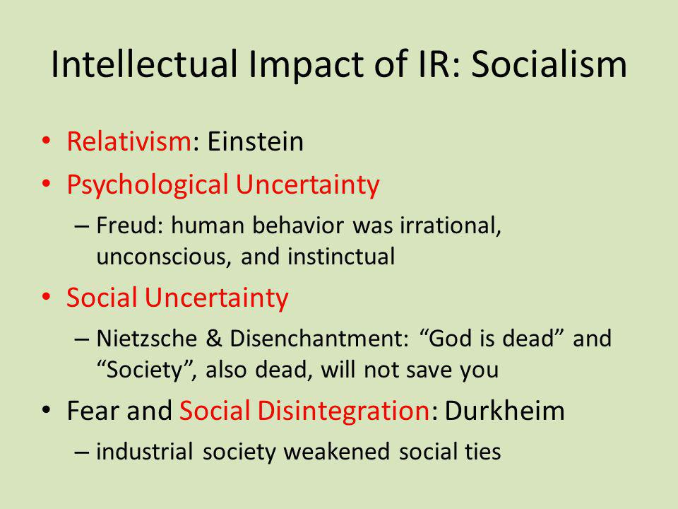Intellectual Impact of IR: Socialism