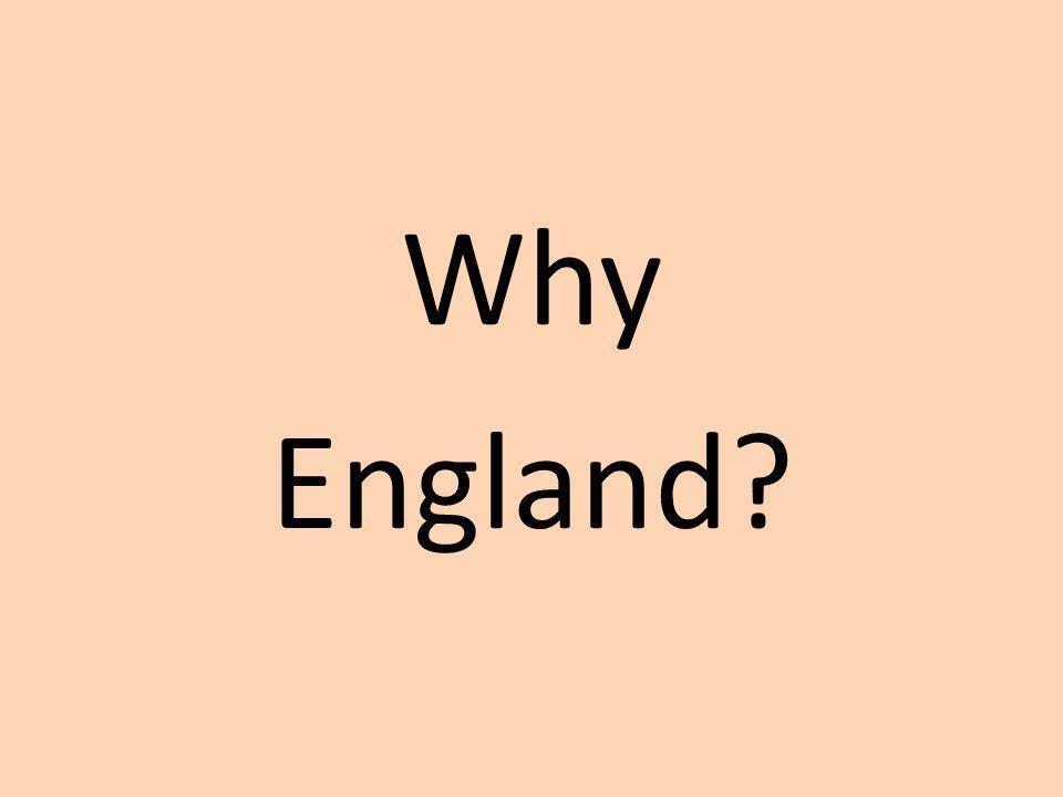 Why England