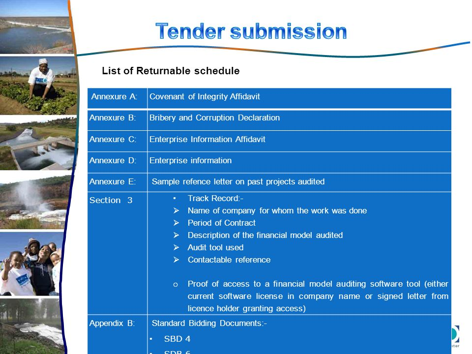 Tender submission List of Returnable schedule CVs of:- Annexure A: