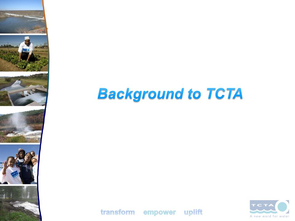 Background to TCTA