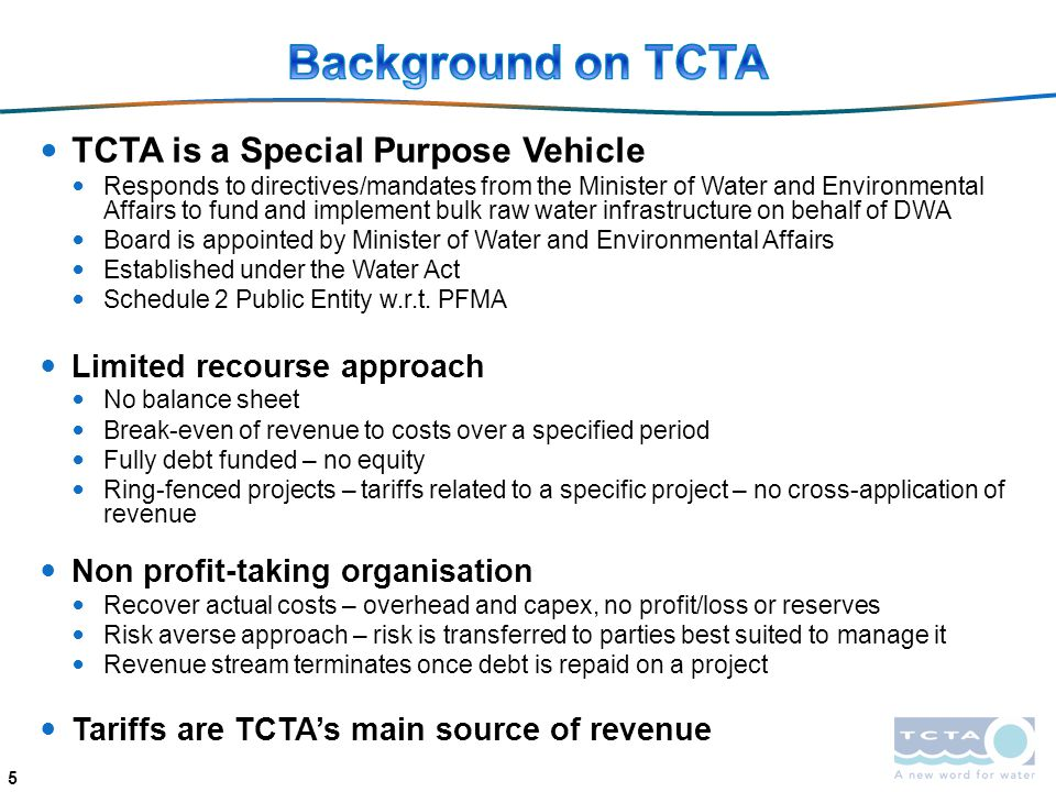 Background on TCTA TCTA is a Special Purpose Vehicle