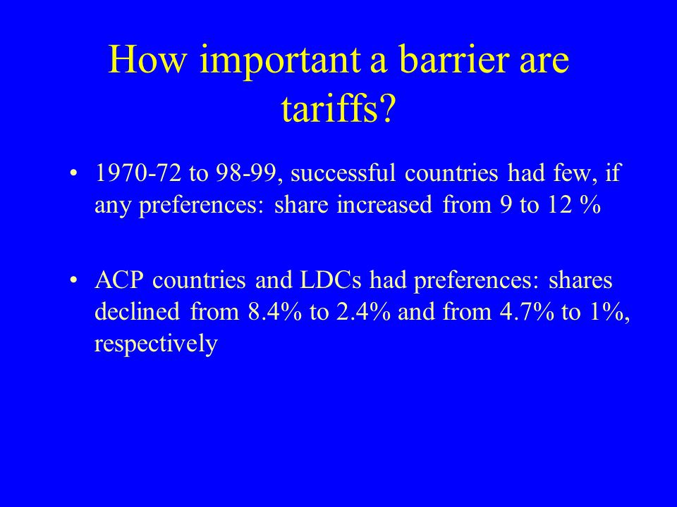 How important a barrier are tariffs