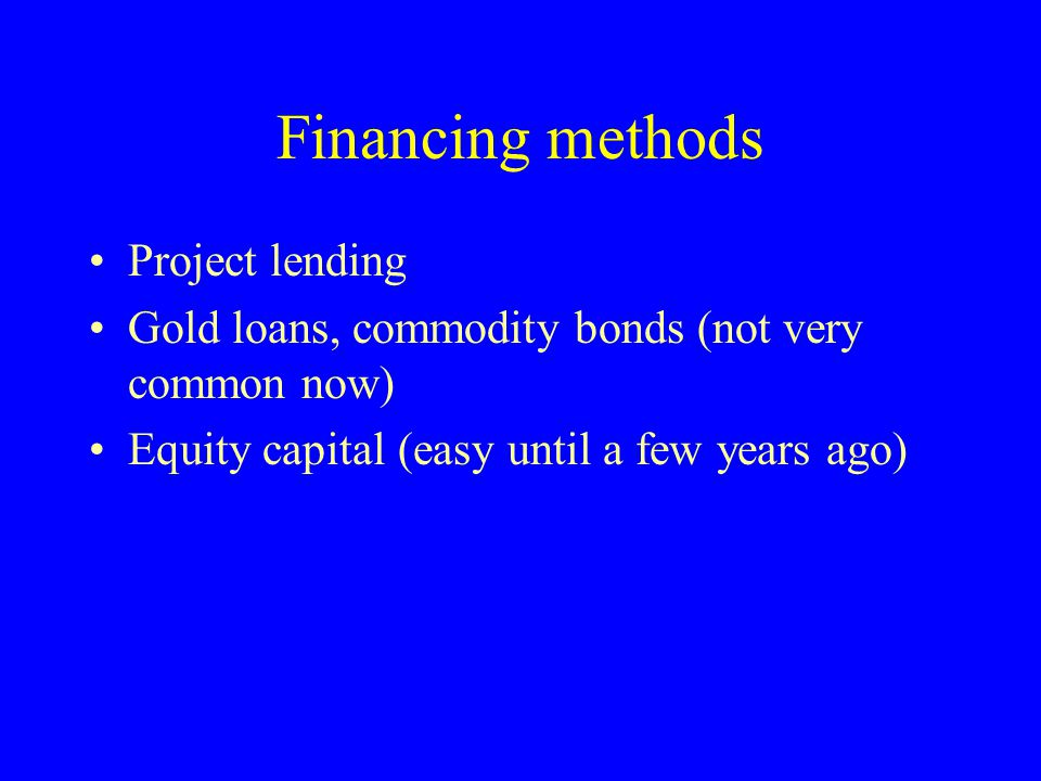 Financing methods Project lending
