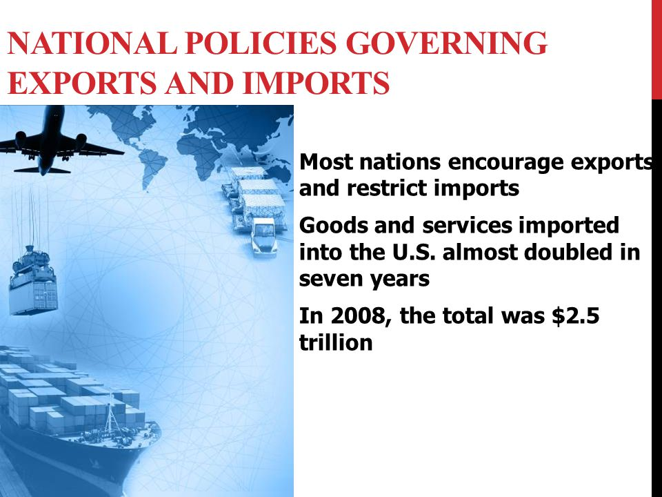 National Policies Governing Exports and Imports
