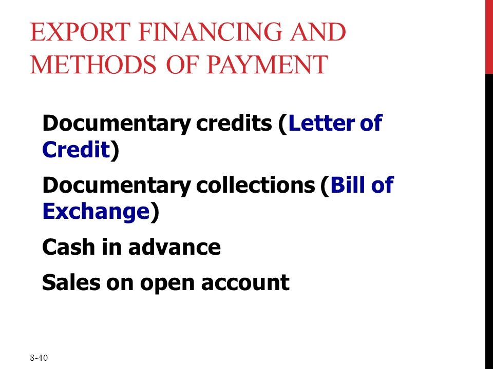 Export Financing and Methods of Payment