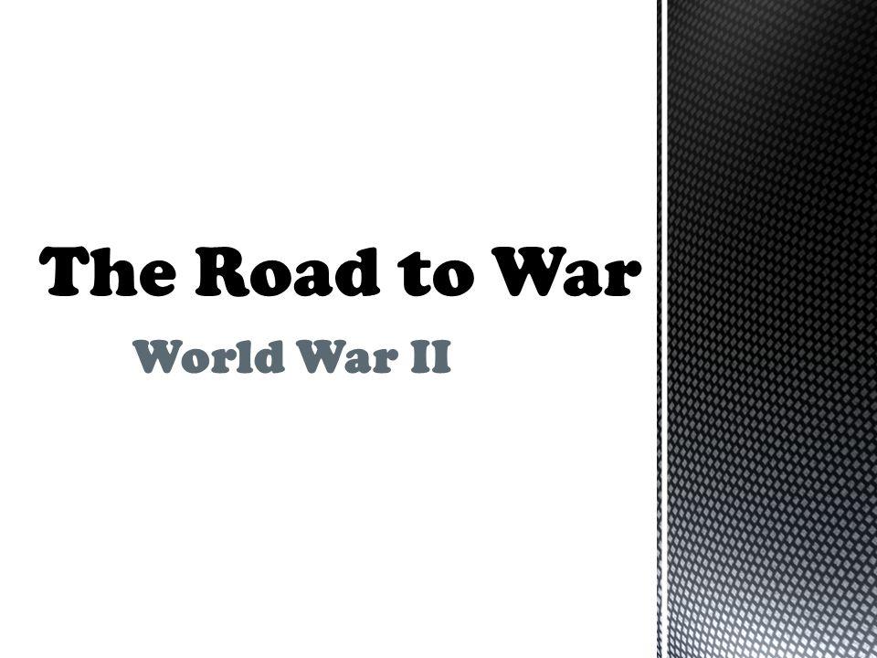 The Road to War World War II
