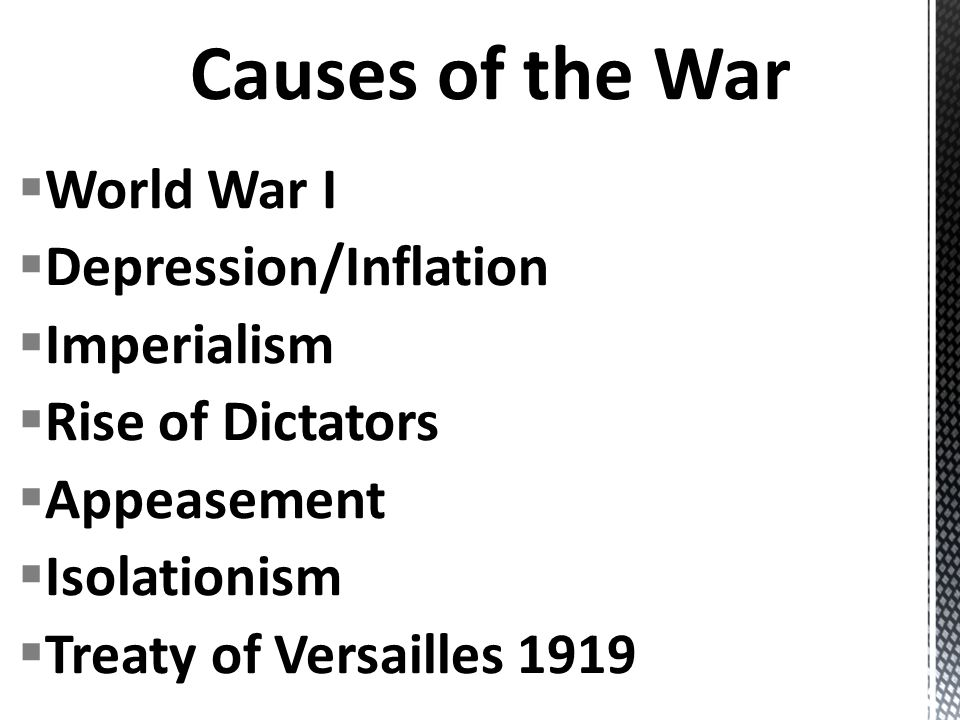 Causes of the War World War I Depression/Inflation Imperialism