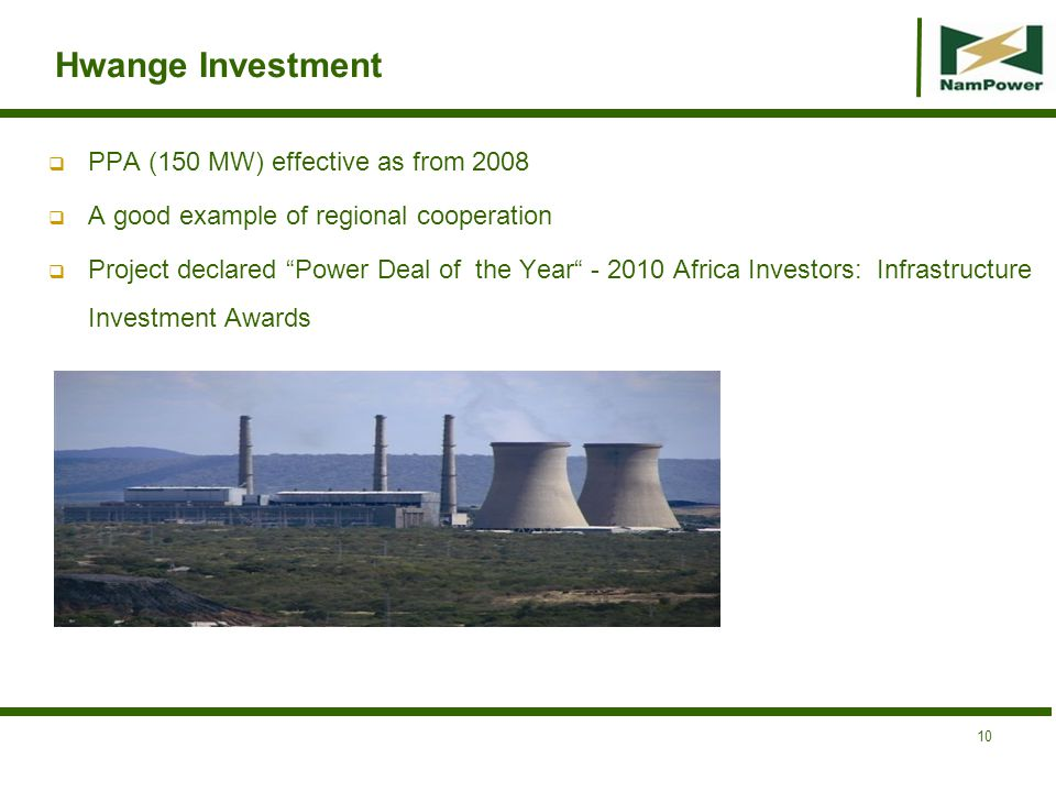 Hwange Investment PPA (150 MW) effective as from 2008