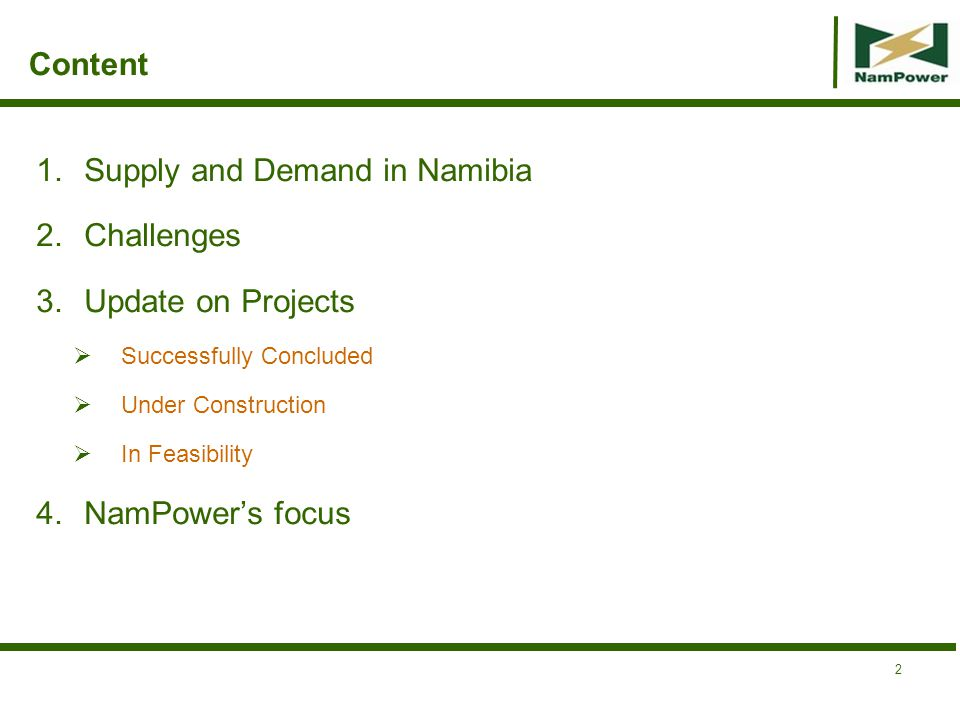 Supply and Demand in Namibia Challenges Update on Projects