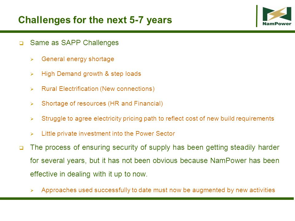 Challenges for the next 5-7 years
