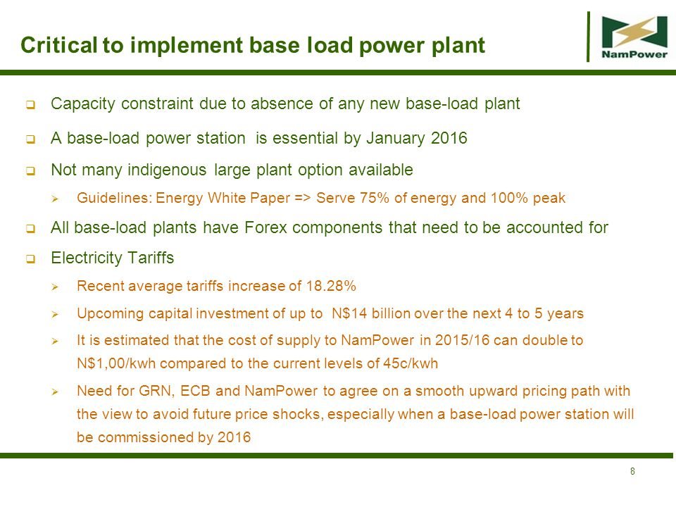 Critical to implement base load power plant