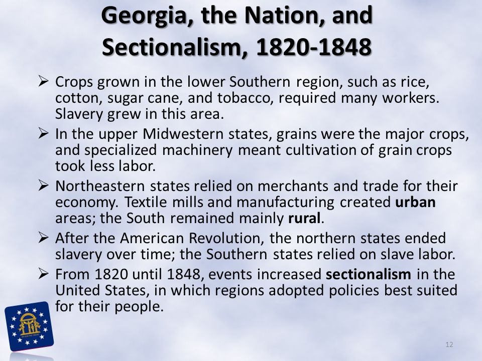 Georgia, the Nation, and Sectionalism, 1820-1848