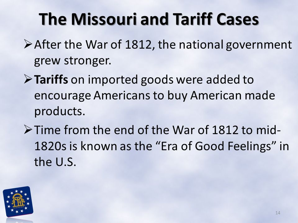 The Missouri and Tariff Cases