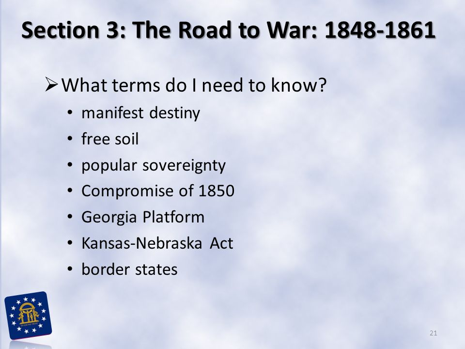 Section 3: The Road to War: