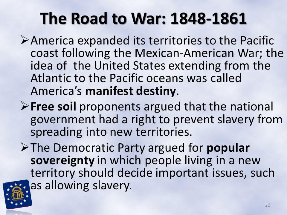 The Road to War: 1848-1861
