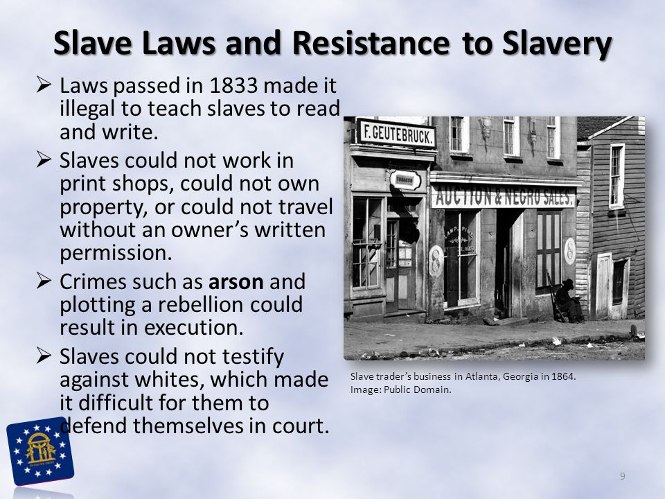 Slave Laws and Resistance to Slavery