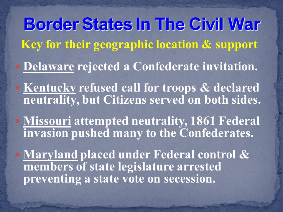 Border States In The Civil War