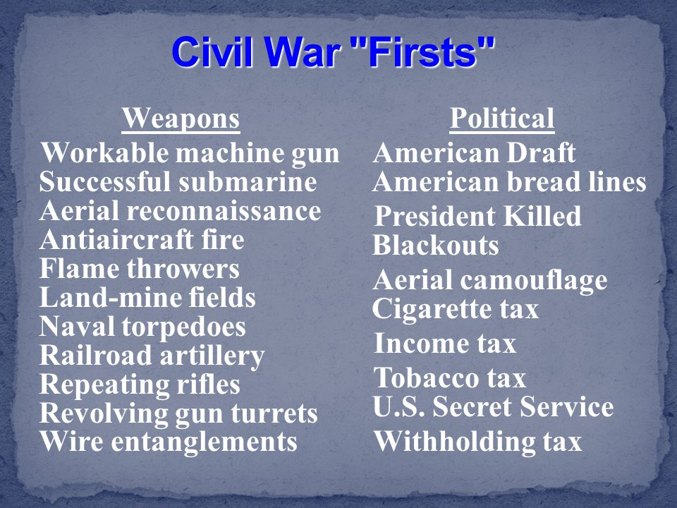 Civil War Firsts Weapons