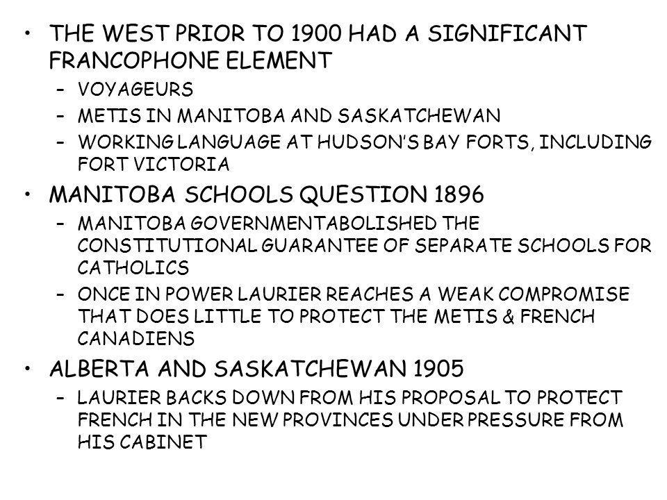 THE WEST PRIOR TO 1900 HAD A SIGNIFICANT FRANCOPHONE ELEMENT