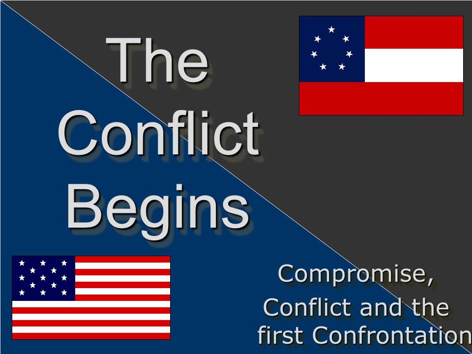 Conflict and the first Confrontation