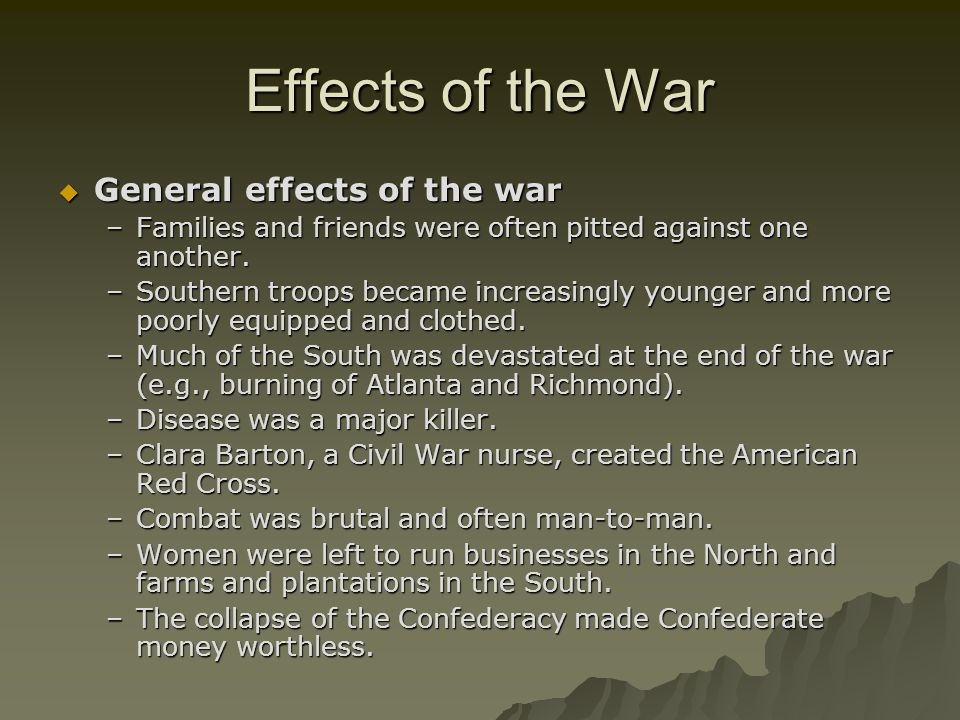 Effects of the War General effects of the war