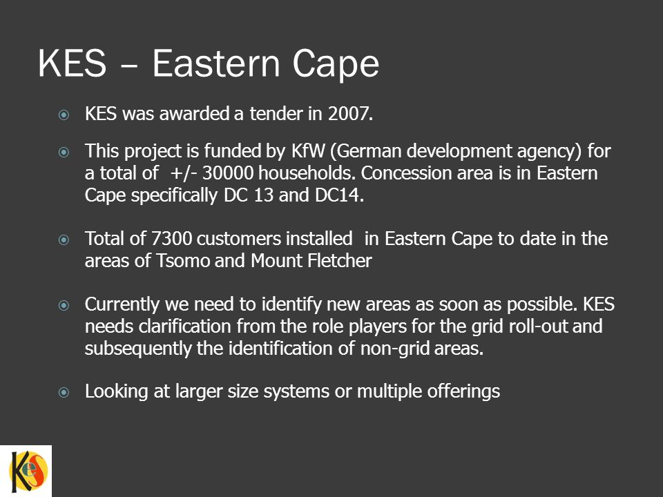 KES – Eastern Cape KES was awarded a tender in 2007.